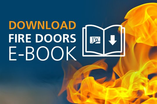 Looking for more information about fire doors? Download our free e-book